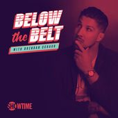 Below the Belt with Brendan Schaub