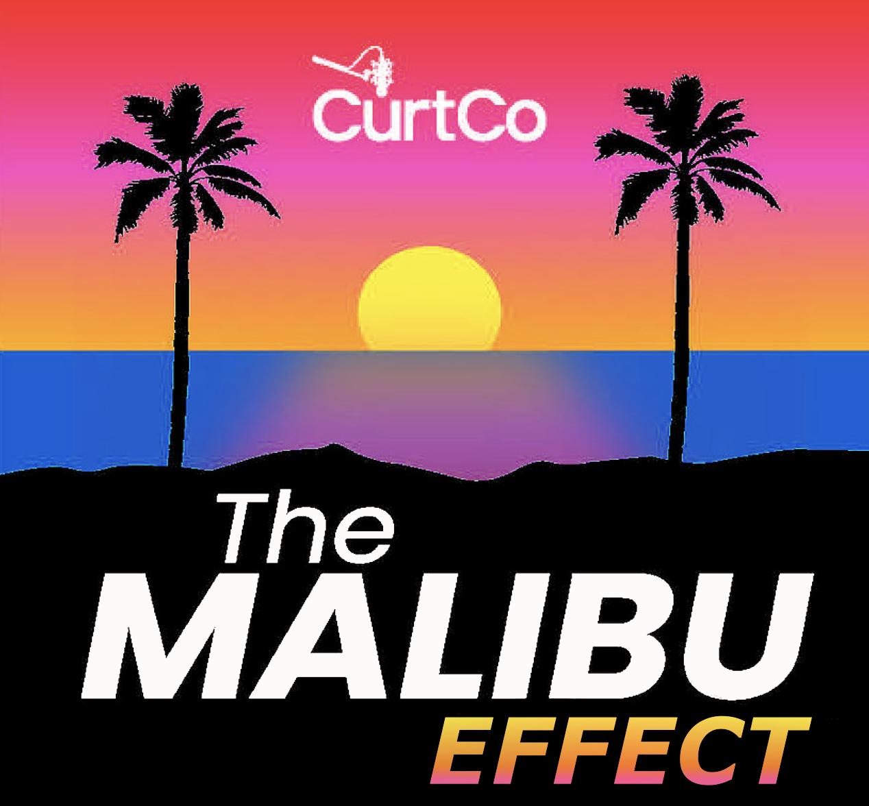 The Malibu Effect